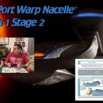 Pack 1 Stage 2 – PORT WARP NACELLE